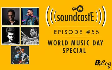 9XM SoundcastE : Episode 55 - World Music Day Special with Aditya Shankar, Rahul Hariharan, Gaurav Balani, Arun Solanki and Prince Mulla