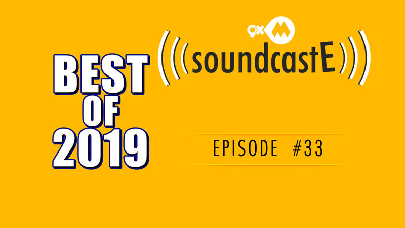 9XM SoundcastE- Episode 33 With BEST OF 2019
