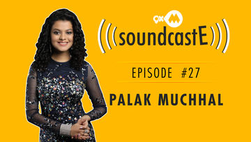9XM SoundcastE- Episode 27 With Palak Muchhal