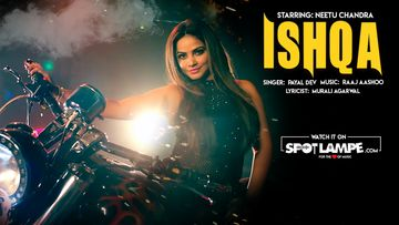 SpotlampE.com Launches Ishqa By Singer Payal Dev, Starring Neetu Chandra