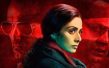 श्रीदेवी की अंतिम  फिल्म 'मॉम' चीन में इस दिन होगी रिलीज़