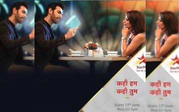 Star Plus' Kahan Hum Kahan Tum Set To Win Hearts