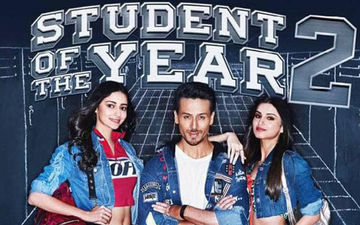 Student Of The Year 2 Box-Office Collection, Day 2: Ananya Panday, Tiger Shroff And Tara Sutaria's Report Card Shows Growth