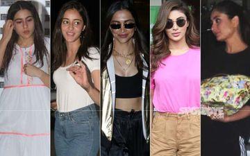 STUNNER OR BUMMER: Sara Ali Khan, Ananya Panday, Deepika Padukone, Mouni Roy Or Kareena Kapoor Khan?