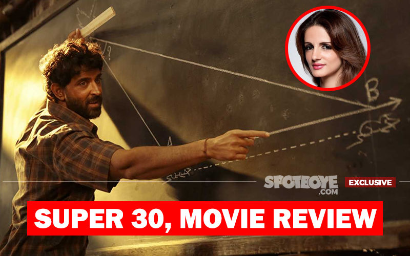 Super 30, Movie Review: Hrithik Roshan, Sussanne Khan Did Not Lie. It's One Of Your Best, Plus This Math Adds Up