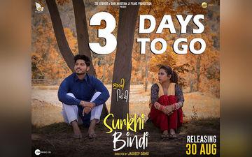 'Surkhi Bindi': Director Jagdeep Sidhu Counts Down Days To Release, Shares A New Poster