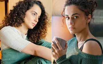 Kangana Ranaut's Team Says Taapsee Pannu Never Gave A Solo Hit, Cites Examples Of Mission Mangal, Badla Being Male-Dominated Films