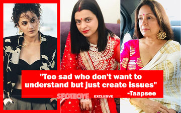 Taapsee Pannu's Piercing Reply On The Saand Ki Aankh Controversy Sparked Off By Rangoli And Neena Gupta- EXCLUSIVE