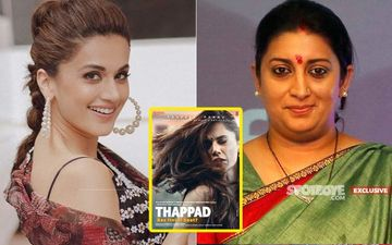 Taapsee Pannu On Smriti Irani Praising Thappad Trailer: 'Happy We All Connect On This Issue'- EXCLUSIVE