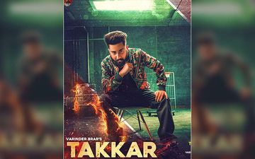 Takkar By Varinder Brar Exclusive With 9X Tashan