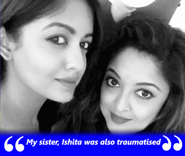 tanushree and ishita traumatised