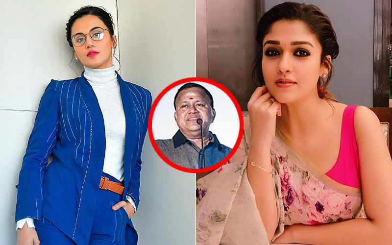 Taapsee Pannu BLASTS South Actor Radha Ravi For Derogatory Remarks Against Nayanthara
