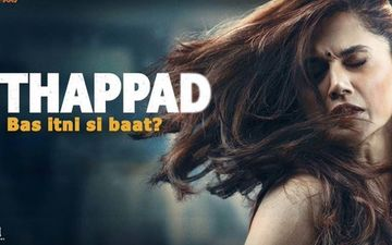 Thappad: Taapsee Pannu Starrer Declared Tax-Free In Madhya Pradesh, In Light Of Its Subject And Social Message