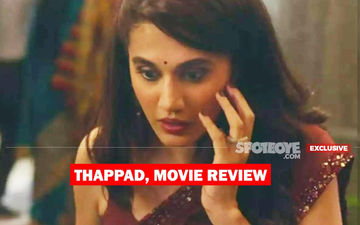 Thappad, Movie Review: Men In The Loo Said Ekaadh Thappad Chalta Hai, Women Exchanged Hi-Fives In This Taapsee Pannu Resonator!