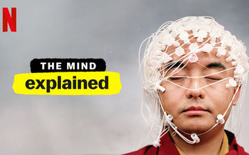 The Mind, Explained: Upcoming Netflix Documentary Series Goes Into The Human Mind