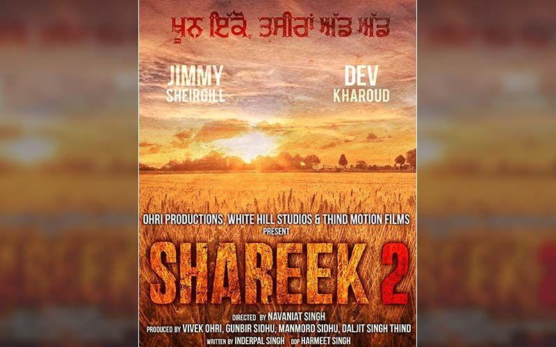 The Shoot Of Dev Kharoud Starrer 'Shareek Part 2' Goes On Floors
