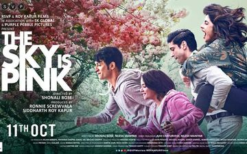 The Sky Is Pink Poster Out: Priyanka Chopra, Farhan Akhtar And Zaira Wasim Starrer's Trailer To Drop Tomorrow