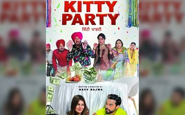 The Trailer Of Nav Bajwa Starrer 'Kitty Party' Is Out Now