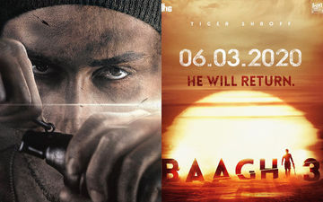 Baaghi 3 Poster: Tiger Shroff Will Return With The 3RD Instalment On March 6, 2020