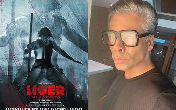 Liger: Karan Johar Announces Theatrical Release Date Of Vijay Deverakonda And Ananya Panday Starrer, Says 'India We Are Coming'