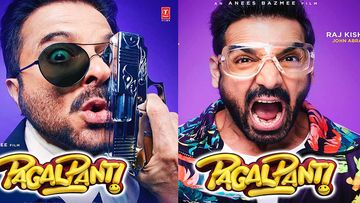 Pagalpanti Posters Out: The John Abraham, Anil Kapoor Multi-Starrer SCREAMS Ultimate Madness