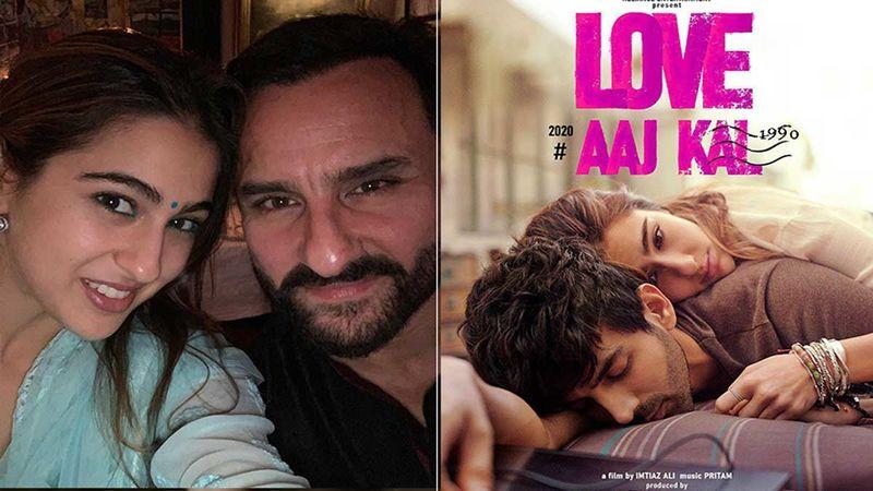 Saif Ali Khan Did Not Like Sara Ali Khan And Kartik Aaryan's Love Aaj Kal Trailer- Watch What Daddy Has To Say