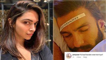 Deepika Padukone Labels HUSBAND On Ranveer Singh's Forehead While He Is Asleep; Fans Says 'Baal Banake Kaun Sota Hai?'