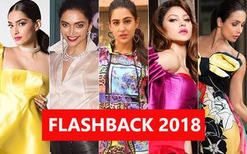 WORST LOOKS OF 2018: Sonam Kapoor, Deepika Padukone, Sara Ali Khan, Urvashi Rautela, Malaika Arora