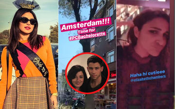 Priyanka Chopra's Bachelorette In Amsterdam: Boisterous Desi Girl, Parineeti And Their Fun-Loving Friends Get A Cryptic Message From Nick Jonas' Mom