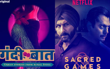 Gandi Baat And Sacred Games 'Objectionable And Vulgar' Claims PIL, Seeks Regulation Of Online Content