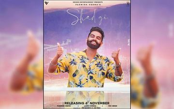 Parmish Verma's New Song Shad Gi Released; Playing Exclusively With 9X Tashan