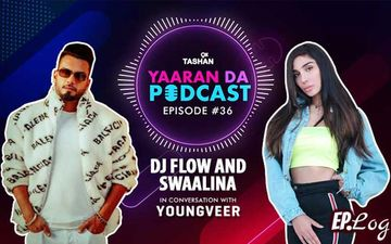 9X Tashan Yaaran Da Podcast: Episode 36 With DJ Flow and Swaalina