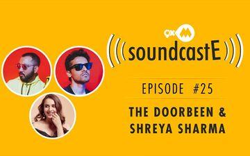 9XM SoundcastE- Episode 25 With The Doorbean Ft. Shreya Sharma
