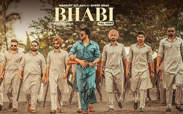 Mankirt Aulakh New Song 'Bhabi' Starring Mahira Sharma Released