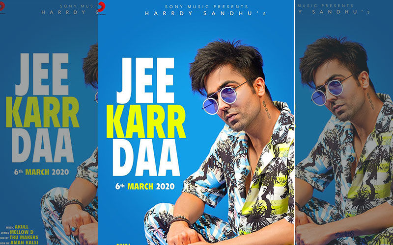 Jee Kar Daa: Harrdy Sandhu Is Coming Up With His First Song Of 2020