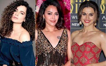 International Women's Day 2020: Why We Need Women Like Kangana, Swara, Taapsee In Bollywood Who Aren't Afraid To Speak Up