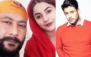 Shehnaaz Gill's Father Booked For Rape: When Santokh Singh Said Sidharth Shukla Uses Women, Will Remain Unmarried If He Betrays Sana