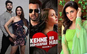 Kehne Ko Humsafar Hain 3: Varun Sood, Divya Agarwal, Shraddha Arya Can't Wait For The Release Of Ronit Roy- Mona Singh Starrer