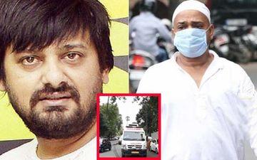 Wajid Khan Funeral: Ambulance Carrying Music Composer's Mortal Remains Arrives At Versova Crematorium-VIDEO