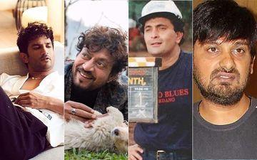 Sushant Singh Rajput, Irrfan Khan, Rishi Kapoor, Wajid Khan; List Of Bollywood Celebs Who Left Us In 2020