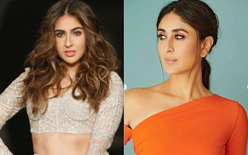 Sara Ali Khan Opens Up On Her Equation With Kareena Kapoor Khan; Says She Is More Than Just A Friend