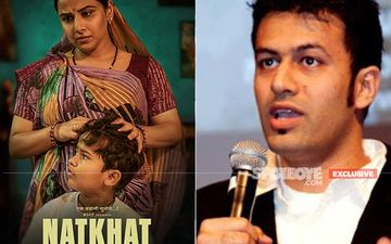 Natkhat: 'Vidya Balan Brought The Character To Life', Reveals Director Shaan Vyas; Also Shares Why They Cast A Girl In A Boy's Role - EXCLUSIVE