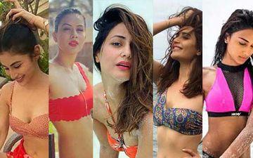From TV Bahus To Bikini Babes: Mouni Roy, Nia Sharma, Hina Khan, Karishma Tanna And Erica Fernandes