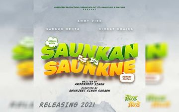 Ammy Virk, Nimrat Khaira And Sargun Mehta To Share Screen Space In 'Saunkan Saunkne'