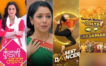 HIT OR FLOP: Kundali Bhagya Tops The Chart Followed By Anupama; India's Best Dancer Replaces Taarak Mehta Ka Ooltah Chashmah