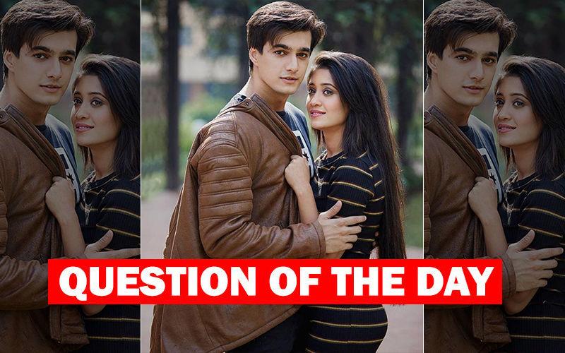 Will Shivangi Joshi And Mohsin Khan Get Married?