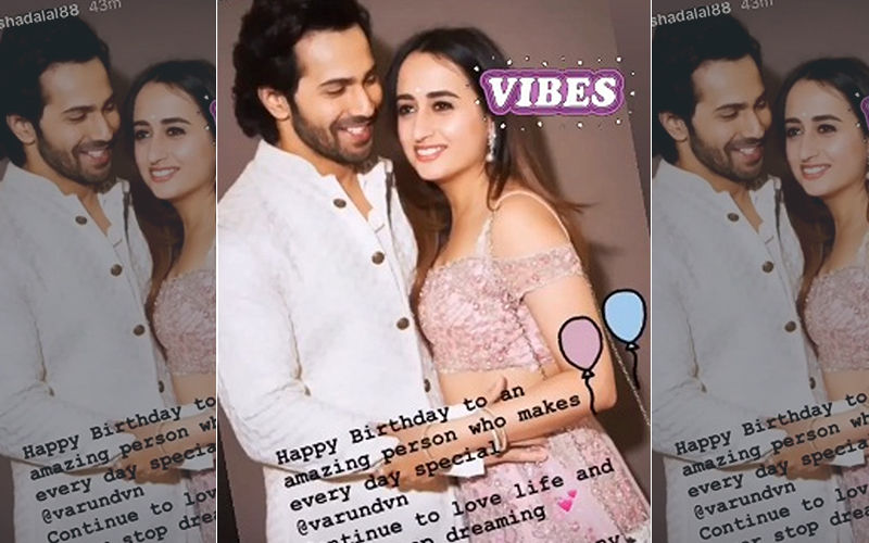 "Varun Dhawan Gets A Message From His Girlfriend Natasha Dalal, ""Love You Lots!"""