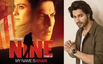 तो ऐसे शाहरुख खान की फिल्म माई नेम इज खान ने वरुण धवन की जिंदगी बदल दी