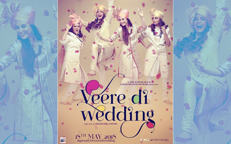 Veere Di Wedding Poster: Kareena Kapoor, Sonam Kapoor & Gang Will Meet Fans On May 18, 2018
