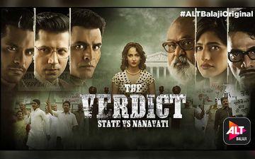 The Verdict: State Vs. Nanavati Seems To Be ALTBalaji's Biggest Project Yet!